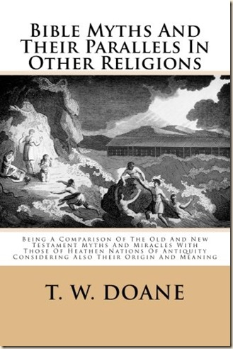 Bible Myths and Their Parallels in Other Religions-Doane