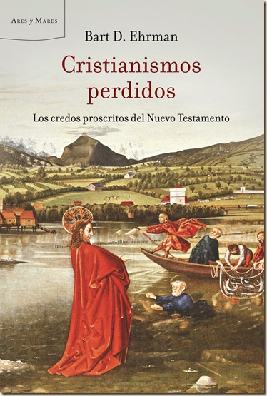 Cristianismos perdidos Ehrman