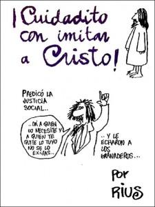 Cuidadito con imitar a Cristo-Rius