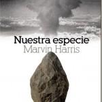 Nuestra especie–Marvin Harris