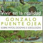 Vivir en la realidad–Gonzalo Puente Ojea