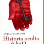 Historia oculta de los Papas–Javier García Blanco