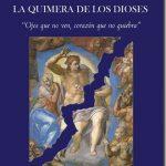 La quimera de los Dioses–Francisco Aguilar Piñal