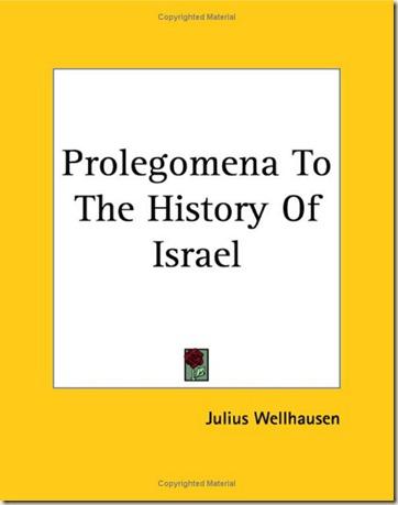 Prolegomena to the History of Israel--Julius Wellhausen